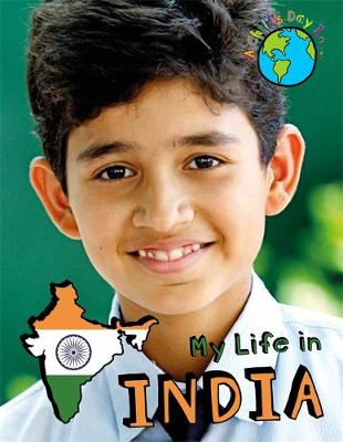 A Child's Day In...: My Life in India by Alex Woolf