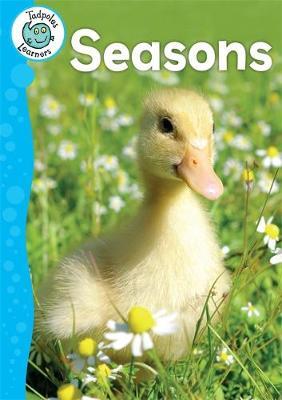 Tadpoles Learners: Seasons by Annabelle Lynch