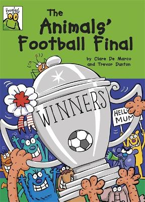 Froglets: The Animals' Football Final by Clare De Marco