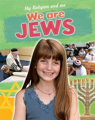 My Religion and Me: We are Jews by Philip Blake