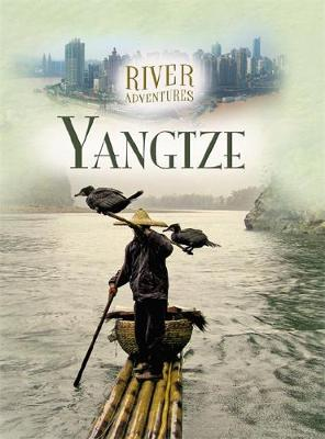 River Adventures: The Yangtze by Paul Manning