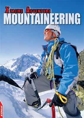EDGE: Xtreme Adventure: Mountaineering by S. L. Hamilton