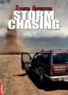 EDGE: Xtreme Adventure: Storm Chasing by S. L. Hamilton