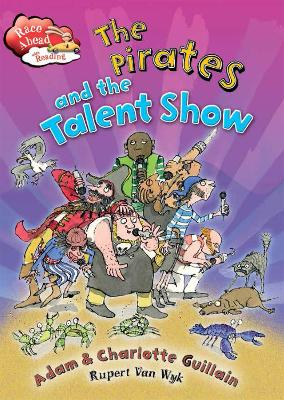 Race Ahead With Reading: The Pirates and the Talent Show by Charlotte Guillain, Adam Guillain