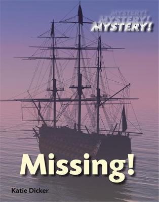 Mystery!: Missing! by Katie Dicker