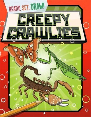 Ready, Set, Draw: Creepy Crawlies by Paul Gamble