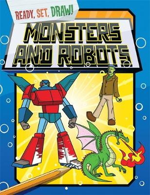 Ready, Set, Draw: Monsters and Robots by Paul Gamble
