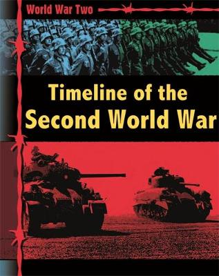 World War Two: Timeline of the Second World War by Simon Adams