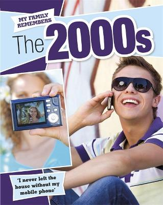 My Family Remembers: The 2000s by James Nixon