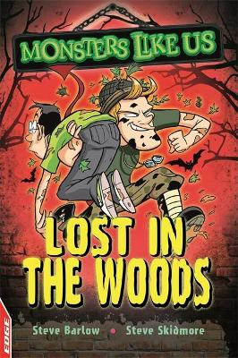 EDGE: Monsters Like Us: Lost in the Woods by Steve Barlow, Steve Skidmore
