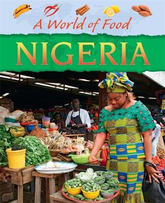 A World of Food: Nigeria by Dereen Taylor