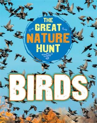 The Great Nature Hunt: Birds by Cath Senker