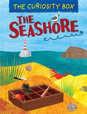 The Curiosity Box: The Seashore by Peter Riley