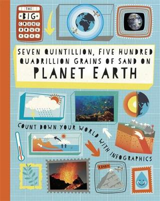 The Big Countdown: Seven Quintillion, Five hundred Quadrillion Grains of Sand on Planet Earth by Paul Rockett