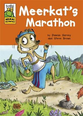 Froglets: Animal Olympics: Meerkat's Marathon by Damian Harvey