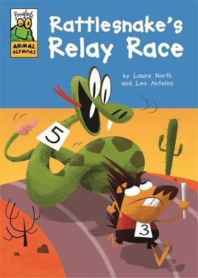 Froglets: Animal Olympics: Rattlesnake's Relay Race by Laura North