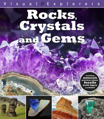 Visual Explorers: Rocks, Crystals and Gems by Paul Calver, Toby Reynolds