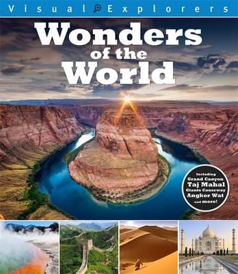 Visual Explorers: Wonders of the World by Paul Calver, Toby Reynolds