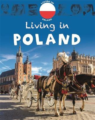 Living in: Europe: Poland by Dr Jen Green, Franklin Watts