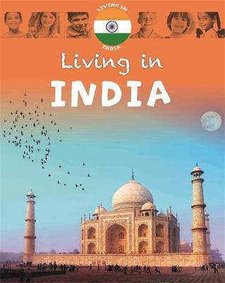 Living in: Asia: India by Dr Jen Green