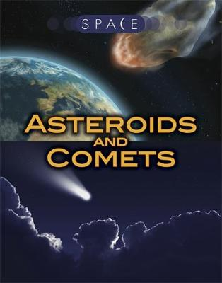 Space: Asteroids and Comets by Ian Graham