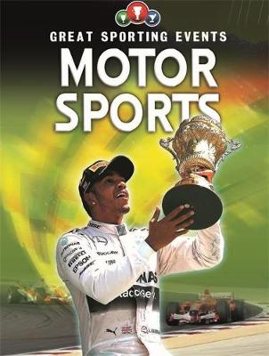Great Sporting Events: Motorsports by Clive Gifford