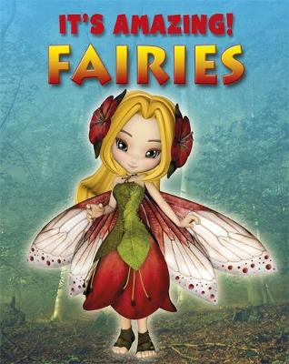 It's Amazing: Fairies by Annabel Savery