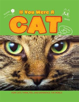 If You Were A: Cat by Clare Hibbert