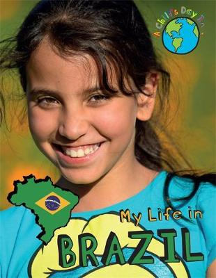 A Child's Day In...: My Life in Brazil by Patience Coster