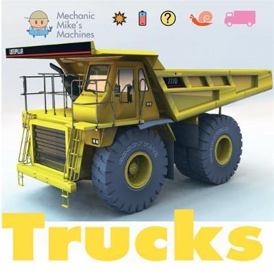 Mechanic Mike's Machines: Trucks by David West