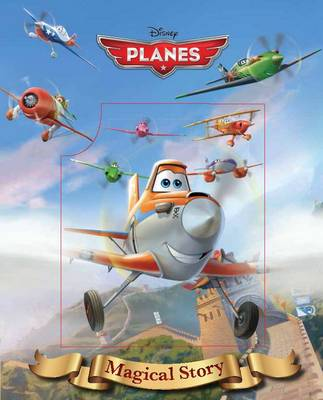 Disney Planes Magical Story by Parragon Books Ltd
