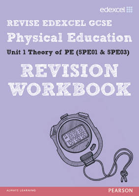 REVISE Edexcel: GCSE Physical Education Workbook - Print and Digital Pack by Jan Simister