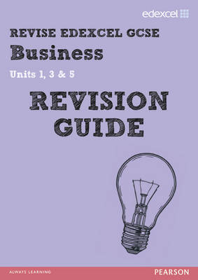 REVISE Edexcel: GCSE Business Revision Guide - Print and Digital Pack by Rob Jones, Andrew Redfern