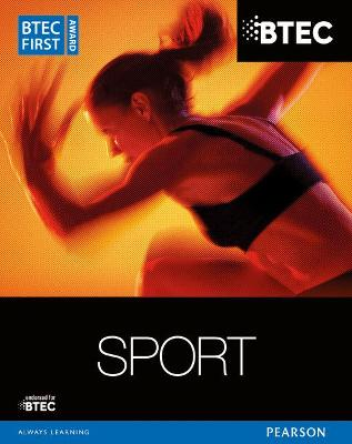 BTEC First Award Sport Student Book by Mark Adams, Adam Gledhill, Pam Phillippo
