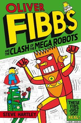 The Clash of the Mega Robots by Steve Hartley