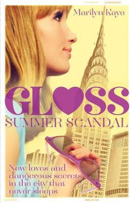 Gloss: Summer Scandal by Marilyn Kaye