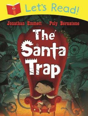 Let's Read! The Santa Trap by Jonathan Emmett