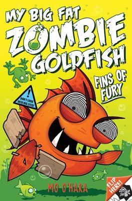 My Big Fat Zombie Goldfish 3: Fins of Fury by Mo O'Hara