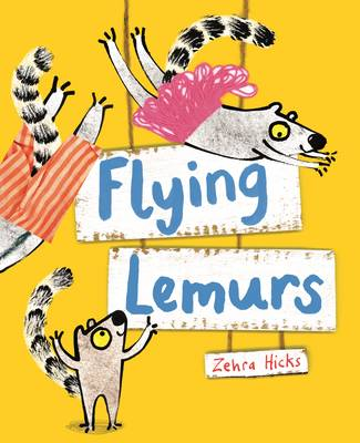 Flying Lemurs by Zehra Hicks