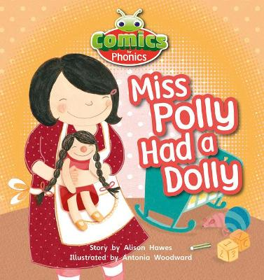Bug Club Comics for Phonics Set 00 Lilac Miss Polly Had A Dolly by Alison Hawes