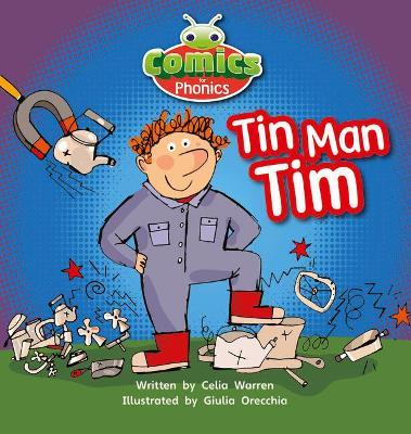 Bug Club Comics for Phonics Set 01-02 Pink A Tin-Man Tim by Celia Warren