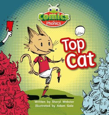 Bug Club Comics for Phonics Set 04 Pink B Top Cat by Sheryl Webster