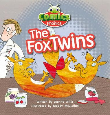 Bug Club Comics for Phonics Set 06 Red A The Fox Twins by Jeanne Willis