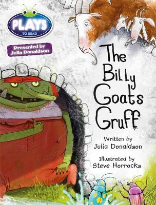 BC JD Plays Turquoise/1B The Billy Goats Gruff by Julia Donaldson