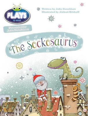 BC JD Plays Blue (KS1)/1B The Sockosaurus by Julia Donaldson