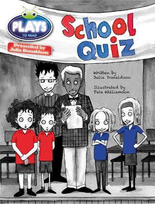 BC JD Plays Purple/2C The School Quiz by Julia Donaldson