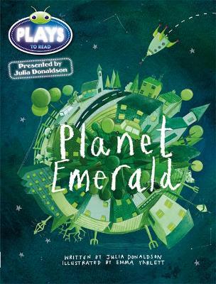Julia Donaldson Plays Green/1B Planet Emerald 6-pack by Julia Donaldson, Rachael Sutherland