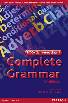 Complete Grammar for Ethiopia Book 2 by Nick Coates