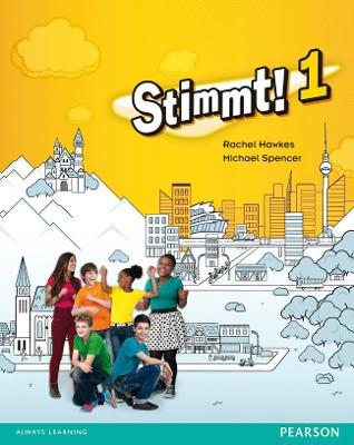 Stimmt! 1 Pupil Book by Michael Spencer, Rachel Hawkes