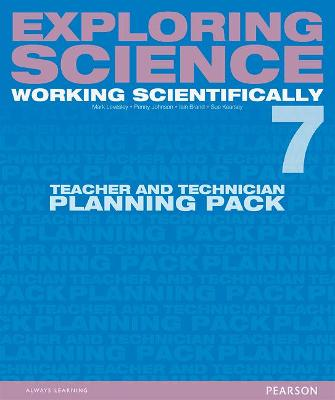 Exploring Science: Working Scientifically Teacher & Technician Planning Pack Year 7 by Mark Levesley